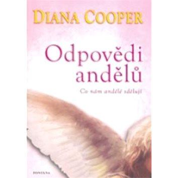 Odpovědi andělů: Co nám andělé sdělují (978-80-7336-717-6)