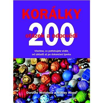Korálky 200 otázek a odpovědí (978-80-7359-394-0)