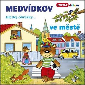 Medvídkov ve městě (978-80-7240-859-7)
