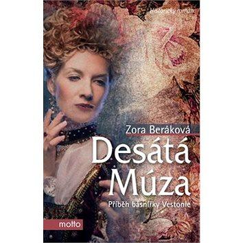 Desátá múza: Příběh básnířky Vestonie (978-80-7246-912-3)