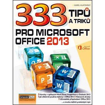 333 tipů a triků pro MS Office 2013 (978-80-7402-147-3)