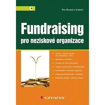 Fundraising: Pro neziskové organizace (978-80-247-4487-2)