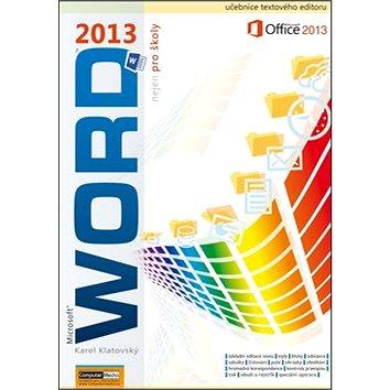 Word 2013 nejen pro školy (978-80-7402-144-2)