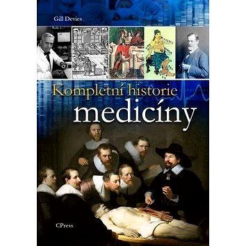 Kompletní historie medicíny (978-80-264-0099-8)