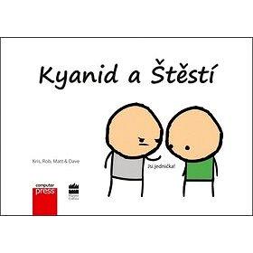 Kyanid a Štěstí: Jsi jednička! (978-80-251-4123-6)