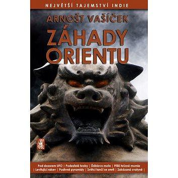 Záhady Orientu: Největší tajemství Indie (978-80-87730-20-1)