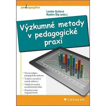 Výzkumné metody v pedagogické praxi (978-80-247-4368-4)