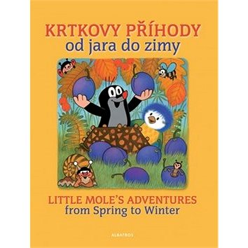 Krtkovy příhody od jara do zimy: Little Mole's adventures from Spring zo Winter (978-80-00-03365-5)