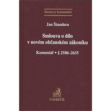 Smlouva o dílo v novém občanském zákoníku: Komentář § 2586-2635 (978-80-7400-519-0)