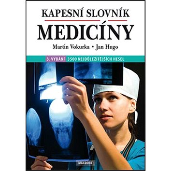 Kapesní slovník medicíny: 3500 nejdůležitějších hesel (978-80-7345-369-5)