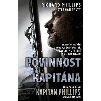 Povinnost kapitána: Předloha k filmu Kapitám Phillips s Tomeme Hnksem (978-80-264-0274-9)