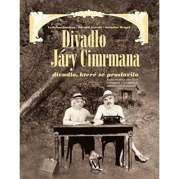 Divadlo Járy Cimrmana + DVD: divadlo , které se proslavilo (978-80-264-0324-1)