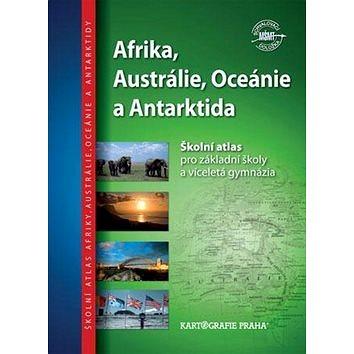 Afrika, Austrálie, Oceánie a Antarktida: Školní atlas pro základní školy a víceletá gymnázia (978-80-7393-337-1)