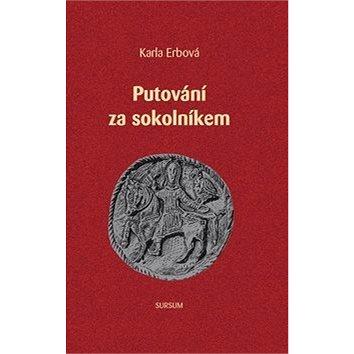 Putování za Sokolníkem (978-80-7323-254-2)