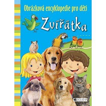 Zvířátka Obrázková encyklopedie pro děti (978-80-253-1969-7)