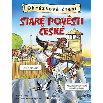 Obrázkové čtení Staré pověsti české (978-80-253-2094-5)