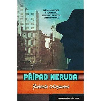 Případ Neruda (978-80-7491-035-7)