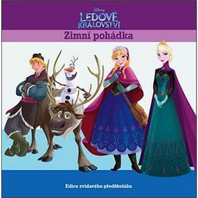 Ledové království Zimní pohádka: Filmový příběh (978-80-252-2816-6)