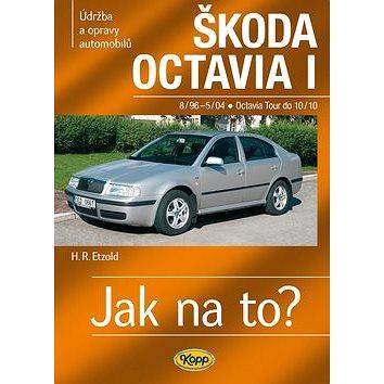 Škoda Octavia I/ TOUR do 8/96-10/10: Údržba a opravy automobilů č. 60 (978-80-7232-454-5)
