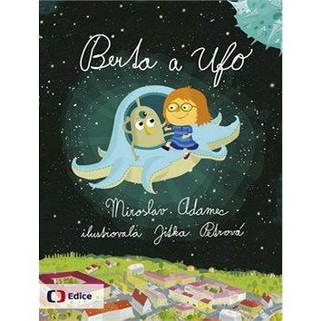 Berta a UFO (978-80-7404-128-0)