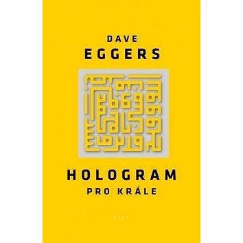 Hologram pro krále (978-80-259-0278-3)