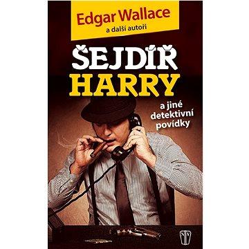 Šejdíř Harry: A jiné detektivní povídky (978-80-206-1383-7)