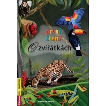 První čtení O zvířátkách (978-80-7346-069-3)