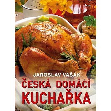 Česká domácí kuchařka (978-80-249-2400-7)