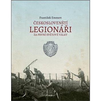 Českoslovenští legionáři za první světové války (978-80-204-3283-4)