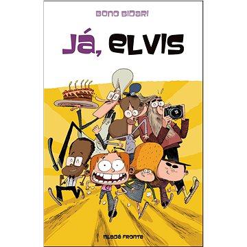 Já, Elvis (978-80-204-3042-7)