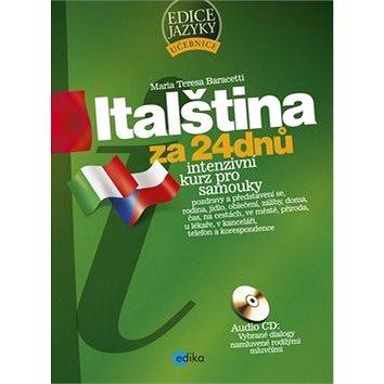 Italština za 24 dnů: Intenzivní kurz pro samouky (978-80-266-0407-5)
