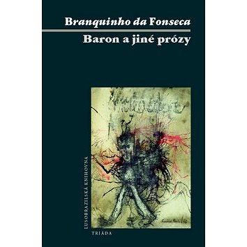 Baron a jiné prózy (978-80-7474-098-5)