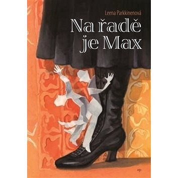 Na řadě je Max (978-80-257-0984-9)