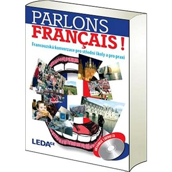 Parlons francais!: Francouzská konverzace pro střední školy a pro praxi + CD (978-80-7335-349-0)