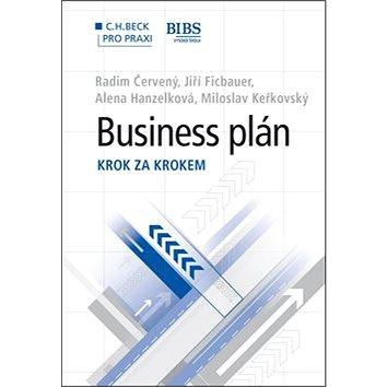 Business plán: Krok za krokem (978-80-7400-511-4)