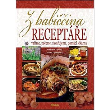 Z babiččina receptáře: Vaříme, pečeme, zavařujeme, domácí lékárna (978-80-7322-170-6)