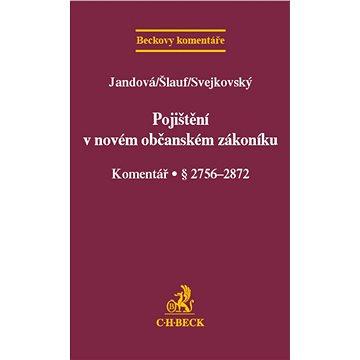 Pojištění v novém občanském zákoníku (pracovní) Komentář (978-80-7400-530-5)