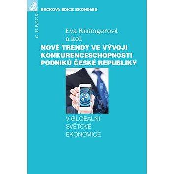 Nové trendy ve vývoji konkurenceschopnosti podniků České republiky: v globální světové ekonomice (978-80-7400-537-4)