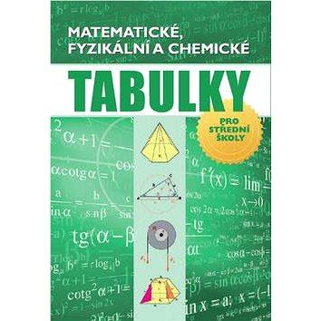 Matematické, fyzikální a chemické tabulky: pro střední školy (978-80-7451-472-2)