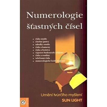 Numerologie šťastných čísel: Umění tvůrčího myšlení (978-80-8100-086-7)