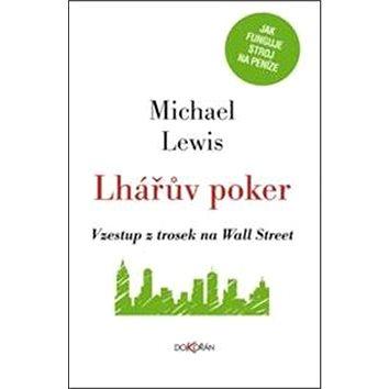 Lhářův poker: Vzestup z trosek na Wall Street (978-80-7363-591-6)