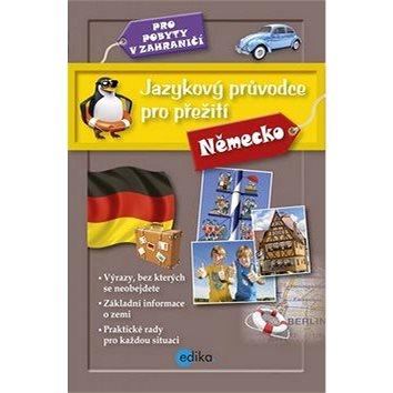 Jazykový průvodce pro přežití Německo: Pro pobyty v zahraničí (978-80-266-0448-8)
