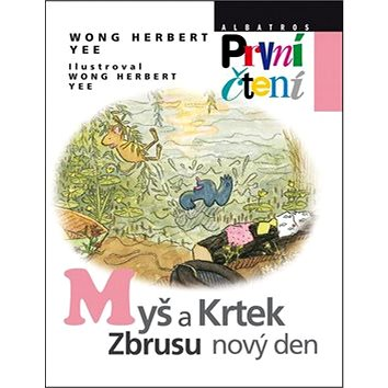 Myš a Krtek, zbrusu nový den (978-80-00-03495-9)