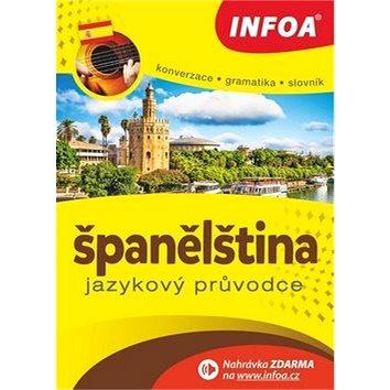 Španělština Jazykový průvodce: Konverzace Gramatika Slovník (978-80-7240-895-5)