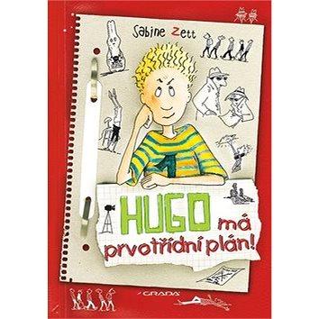 Hugo má prvotřídní plán! (978-80-247-4718-7)