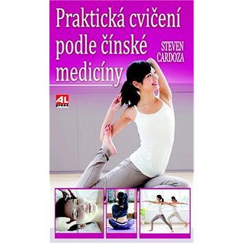 Praktická cvičení podle čínské medicíny (978-80-7466-354-3)