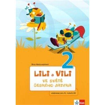 Lili a Vili 2 ve světě českého jazyka: Učebnice pro 2. ročník ZŠ (978-80-7397-128-1)