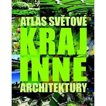Atlas světové krajinné architektury (978-80-7391-860-6)