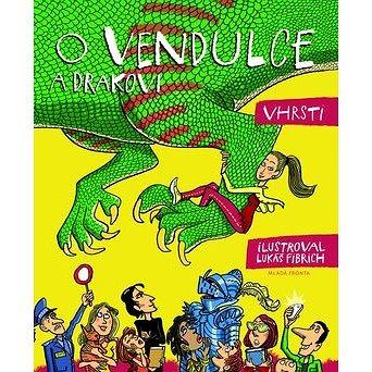 O Vendulce a drakovi (978-80-204-3315-2)
