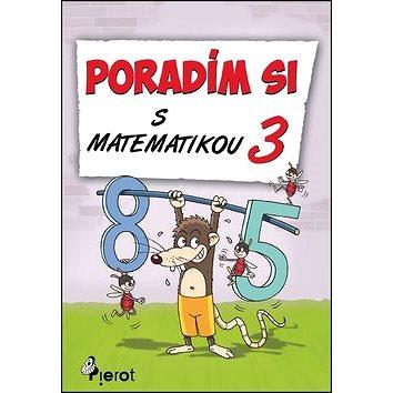 Poradím si s matematikou 3 (978-80-7353-357-1)